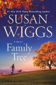 Family Tree - A Novel ebook by Susan Wiggs