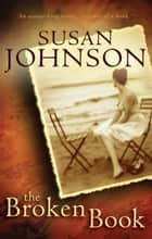 The Broken Book ebook by Susan Johnson