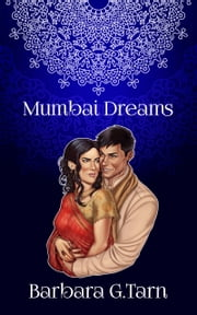 Mumbai Dreams ebook by Barbara G.Tarn
