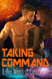 Taking Command ebook by KyAnn Waters,Grad Stone