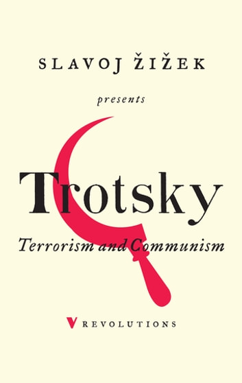 Terrorism and Communism - A Reply to Karl Kautsky eBook by Leon Trotsky