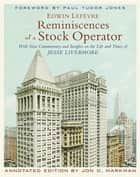 Reminiscences of a Stock Operator ebook by Jon D. Markman,Paul Tudor Jones,Edwin Lefèvre
