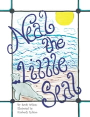 Neal the Little Seal ebook by Sarah Wilson