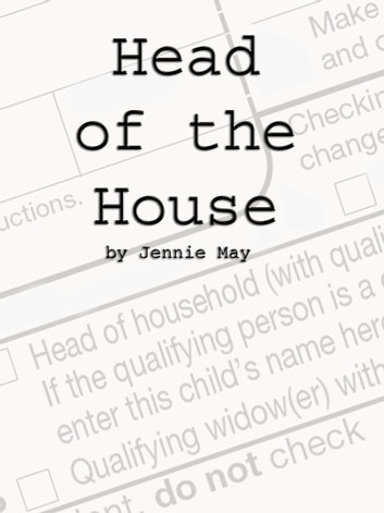 Head of the House; Domestic Discipline and Spanking ebook by Jennie May