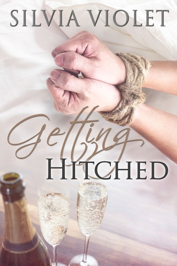 Getting Hitched ebook by Silvia Violet
