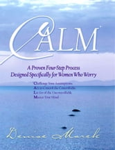 CALM ebook by Denise Marek