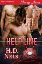 Help Line ebook by H.D. Nels