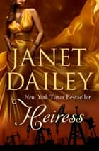 Heiress ebook by Janet Dailey