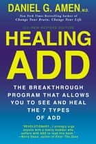 Healing ADD Revised Edition ebook by Daniel G. Amen
