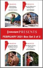 Harlequin Presents - February 2021 - Box Set 2 of 2 ebook by Amanda Cinelli, Heidi Rice, Lucy Monroe,...