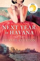 Next Year in Havana ekitaplar by Chanel Cleeton