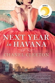 Next Year in Havana ebook by Chanel Cleeton