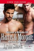 Harris & Morgan: Going Rogue ebook by