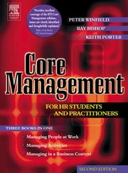 Core Management for HR Students and Practitioners ebook by Peter Winfield,Ray Bishop,Keith Porter