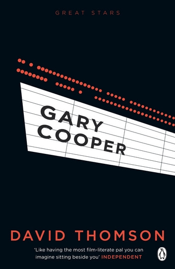 Gary Cooper (Great Stars) ebook by David Thomson