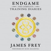 Endgame: The Complete Training Diaries - Volumes 1, 2, and 3 audiobook by James Frey