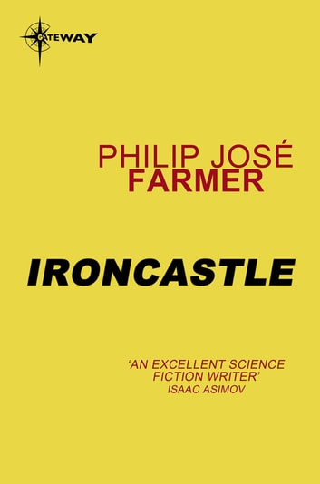 Ironcastle ebook by Philip Jose Farmer