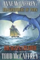 Dragonsblood ebook by Todd J. McCaffrey