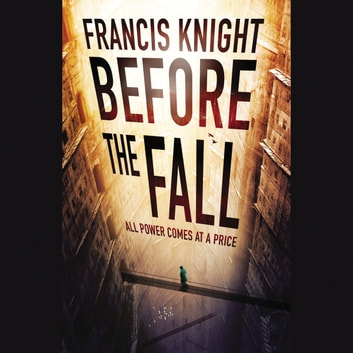 Before the Fall audiobook by Francis Knight