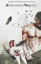 Angelo Nero ebook by Doranna Conti