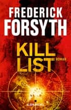 Kill list ebook by Frédérick Forsyth, Pierre Girard