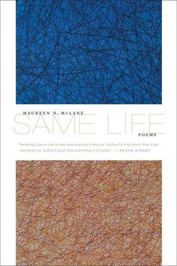 Same Life - Poems ebook by Maureen N. McLane