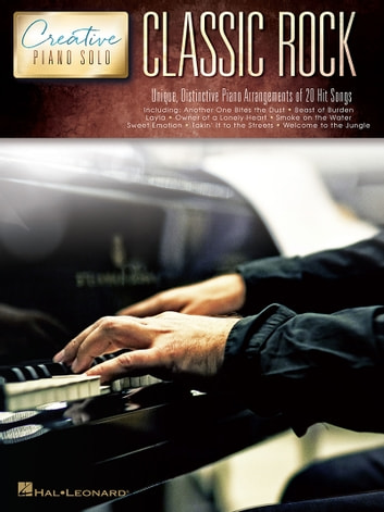 Classic Rock - Creative Piano Solo ebook by Hal Leonard Corp.