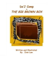 De'J Comp in The Big Brown Box ebook by Evon Law
