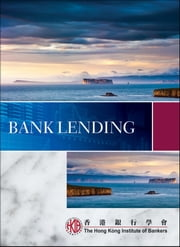 Bank Lending ebook by Hong Kong Institute of Bankers (HKIB)