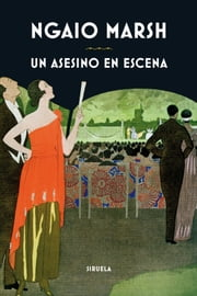 Un asesino en escena ebook by Ngaio Marsh