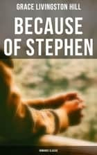 Because of Stephen (Romance Classic) ebook by