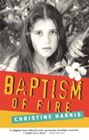 Baptism Of Fire ebook by Christine Harris