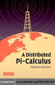 A Distributed Pi-Calculus ebook by Hennessy,Matthew