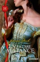 La fausse alliance ebook by Joanne Rock