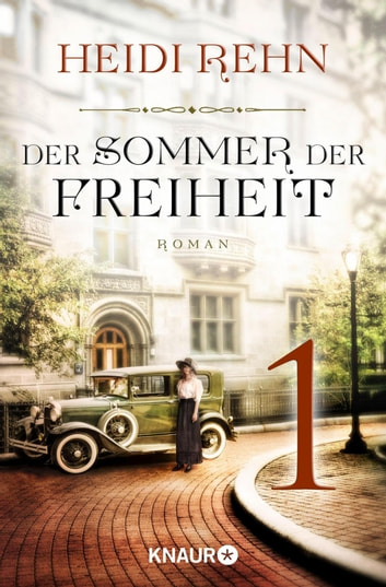 Der Sommer der Freiheit 1 - Serial Teil 1 ebook by Heidi Rehn