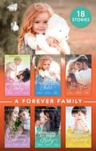 A Forever Family Collection ebook by Rebecca Winters, Scarlet Wilson, Michelle Douglas,...