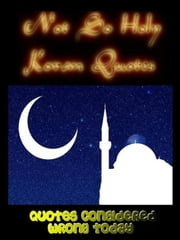 Not So Holy Koran Quotes ebook by Jonathon Welles