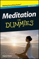 Meditation For Dummies, Mini Edition ebook by Stephan Bodian