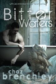 Bitter Waters ebook by Chaz Brenchley