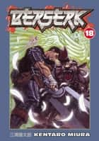 Berserk Volume 18 ebook by Kentaro Miura