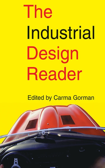 The Industrial Design Reader ebook by