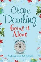 Going It Alone ebook by Clare Dowling
