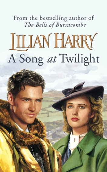A Song At Twilight ebook by Lilian Harry