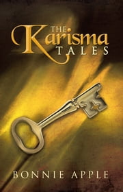 The Karisma Tales ebook by Bonnie Apple