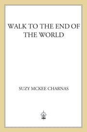 Walk to the End of the World ebook by Suzy McKee Charnas