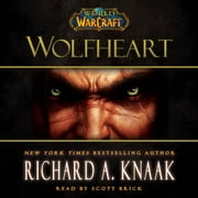 World of Warcraft: Wolfheart audiobook by Richard A. Knaak