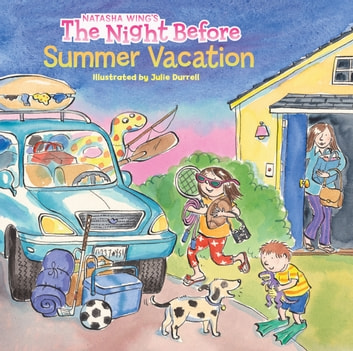 The Night Before Summer Vacation ebook by Natasha Wing