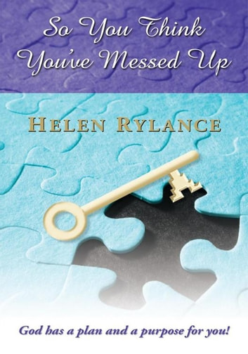 So You Think You've Messed Up ebook by Helen Rylance