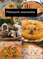 Pâtisserie marocaine ebook by Ahmed Mansour