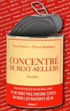 Concentré de best-sellers ebook by Pascal Fioretto